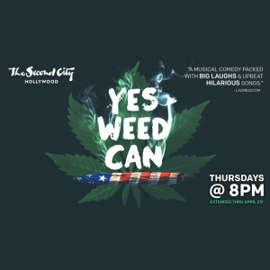 Yes Weed Can @ Second City Hollywood | Los Angeles | California | United States